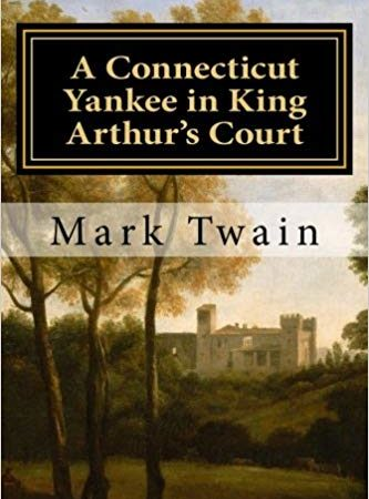 A-Connecticut-Yankee-in-King-Arturs-CourtKing-Arthurs-Court-by-Mark-Twain.jpg