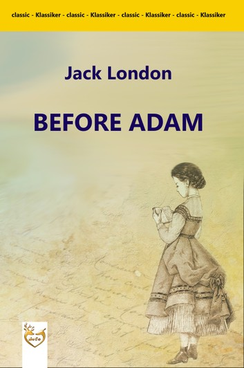 Before Adam by Jack London pdf Download