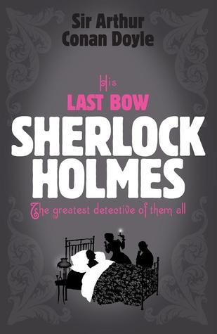 His Last Bow by Arthur Conan Doyle pdf Download,his last bow pdf
