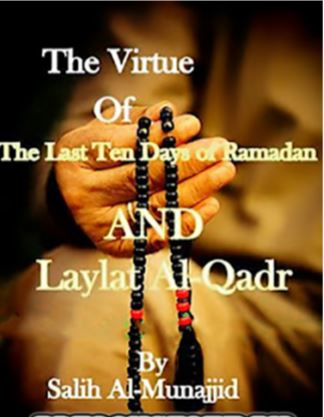 The-Virtue-of-the-Last-Ten-Days-of-Ramadan-and-Laylat-ul-Qadar-pdf-free-download