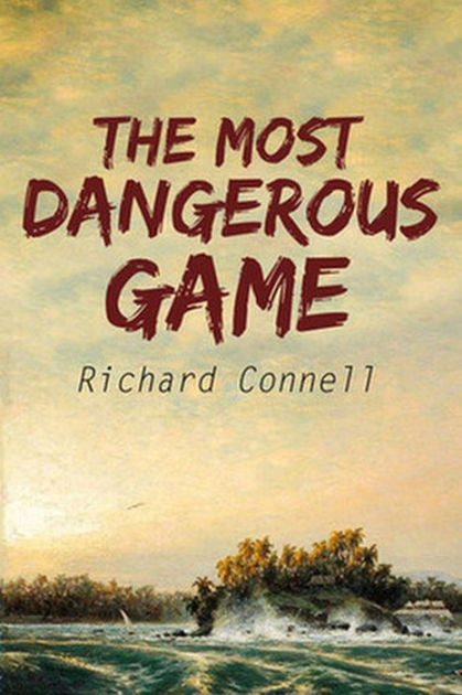 The most dangerous game pdf download by Richard Connell