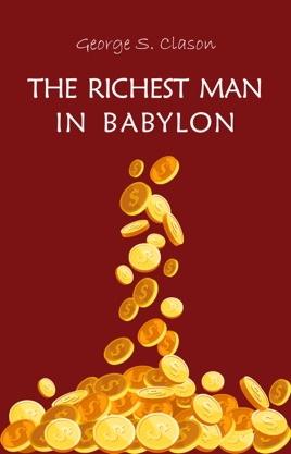 The Richest Man in Babylon pdf free download by George S. Clason