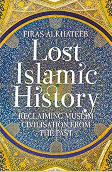 Lost-Islamic-History-by-Firas-Alkhateeb-pdf-free-download