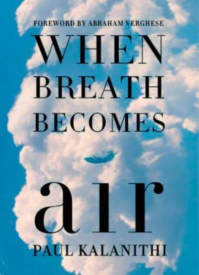 When Breath Become Air,When Breath Becomes Air summary
