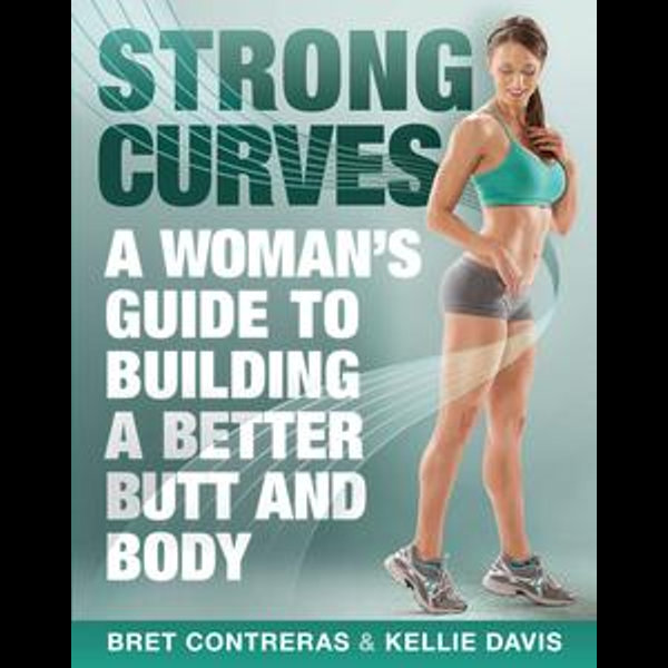 Strong Curves pdf free download by Bret Contreras