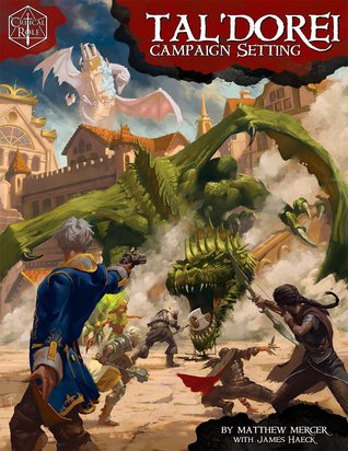 Critical Role: Tal'Dorei Campaign Setting pdf free download by Matthew Mercer