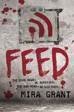 Feed (Grant Novel) pdf free download by Seanan McGuire