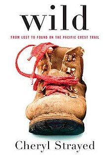 Wild: From Lost to Found on the Pacific Crest Trail pdf free download by Cheryl Strayed